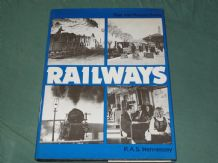 RAILWAYS - PAST INTO PRESENT SERIES (Hennessey 1973)
